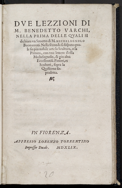 Title page from Due Lezzioni di M. Benedetto Varchi (Two Lessons of M. Benedict Varchi)  Published Florence, 1549 Library, National Gallery of Art, Washington, DC, J. Paul Getty Fund in honor of Franklin Murphy Image courtesy of the Board of Trustees, National Gallery of Art